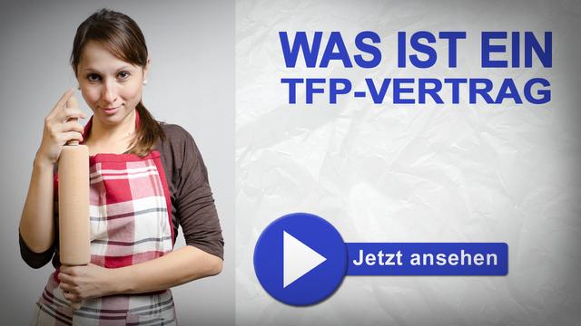 Was ist ein TFP-Vertrag?
